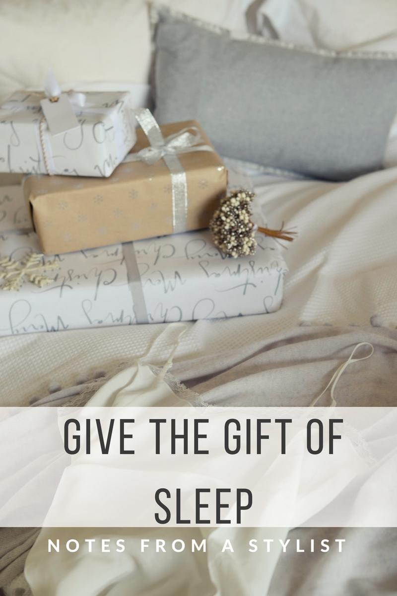 gift-of-sleep-notesfromastylist